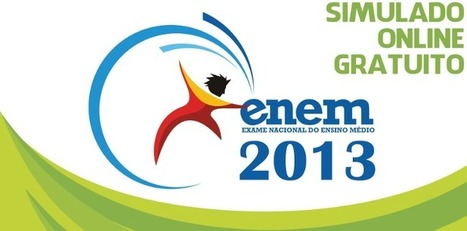 Se prepare para o ENEM 2013 com um simulado online e gratuito - Prof. Edigley Alexandre | Prof. Edigley Alexandre | Scoop.it