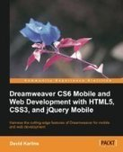 Dreamweaver CS6 Mobile and Web Development with HTML5, CSS3, and jQuery Mobile - Free eBook Share | mobile development | Scoop.it
