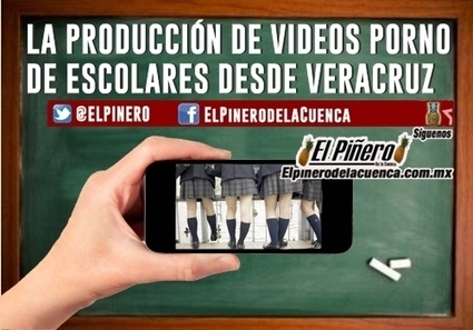 Un director de primaria de Veracruz producía videos porno con sus ... - El Pinero | #limpialared | Scoop.it