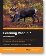 Learning Vaadin 7: Second Edition | Packt Publishing | Books from Packt Publishing | Scoop.it