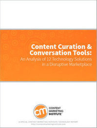 Content Curation's Business Benefits, and 12 Tech Solutions to Consider | Curaduria de contenidos - Content curation | Scoop.it