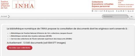 Consulter en ligne la Bibliothèque numérique de l'INHA - Institut National d'Histoire de l'Art | Nos Racines | Scoop.it