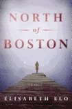 Congratulations to Elisabeth Elo, wife of Social Law Library Director Robert Brink, on her new novel, North of Boston! | Library Collaboration | Scoop.it