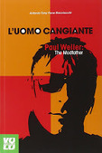 DANDY CAPP: L'uomo cangiante. Paul Weller: the modfather | Stay Pulp | Scoop.it
