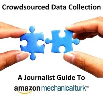 Journalist Guide To Crowdsourced Data Collection With Amazon Mechanical Turk | Measuring the Networked Nonprofit | Scoop.it