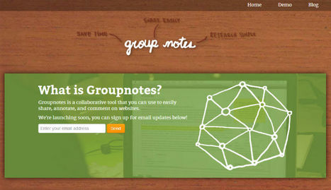 Groupnotes - Enable student collaboration through web browsing and notes | Educating in a digital world | Scoop.it