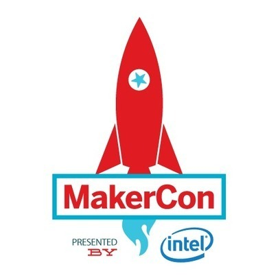 MakerCon: Makers Are the New Explorers of the Universe | Innovation in Manufacturing Today | Scoop.it