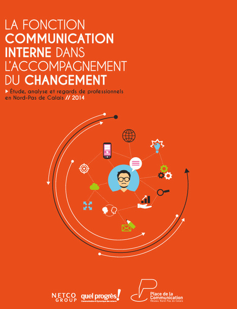 Etude « La communication interne dans l'accompagnement du changement » | Time to Learn | Scoop.it