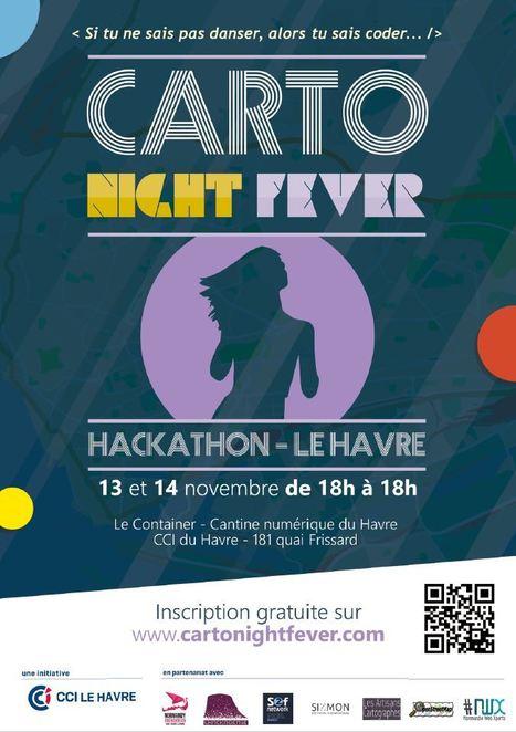 Hackathon Carto Night Fever | CCI Le Havre | Scoop.it