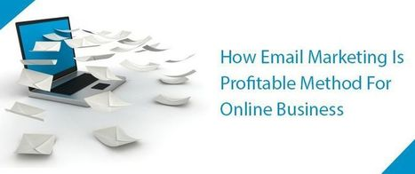 How Email Marketing Is Profitable Method For Online Business | AlphaSandesh Email Marketing Blog | best email marketing Tips | Scoop.it