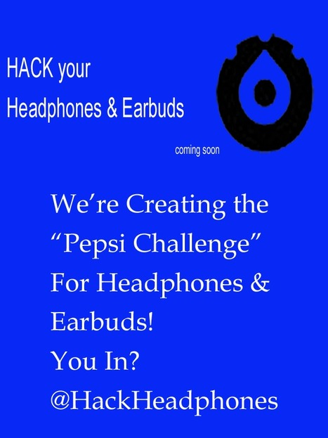"Creating ""Pepsi Challenge"" For Headphones & Earbuds... Your Favorite Brands In? via @HackHeadphones 