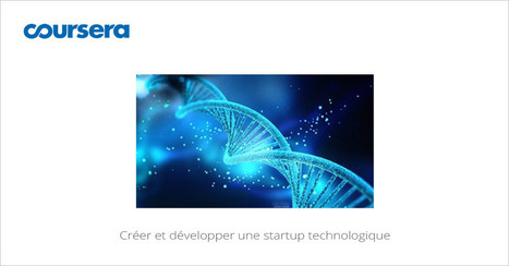 [Today] MOOC Créer et développer une startup technologique | Learning 2.0 ! | Scoop.it