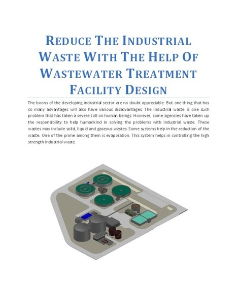 Reduce The Industrial Waste With The Help Of Wastewater Treatment Facility Design   Information Scoop   Scoop.it