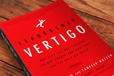 Leadership Vertigo – Understanding Why Leaders Go Off Course | Leadership development | Scoop.it