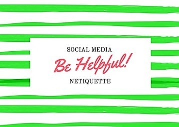 Social Media Netiquette | ❤ Social Media Art ❤ | Scoop.it