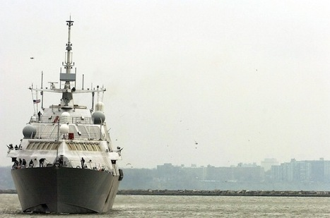Navy's $670 Million Fighting Ship Is 'Not Expected to Be Survivable,' Pentagon | China Commentary | Scoop.it