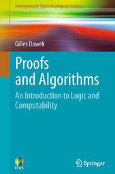 Proofs and Algorithms: An Introduction to Logic and Computability Free eBooks Download | Free eBooks Download | Scoop.it