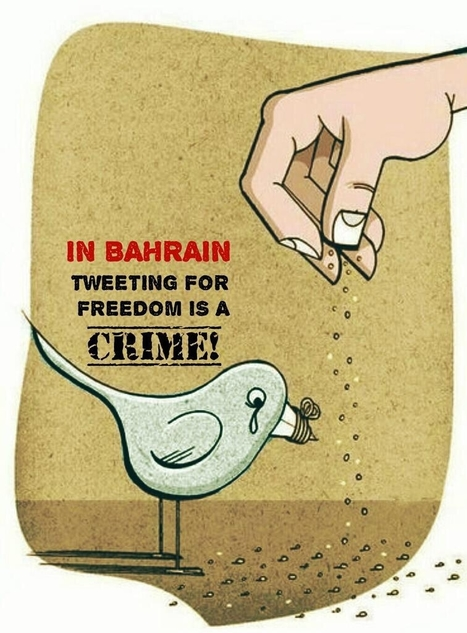 In Bahrain, tweeting for freedom is a crime! | Human Rights and the Will to be free | Scoop.it
