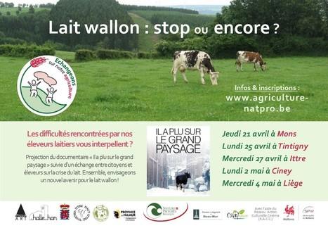 Lait wallon, stop ou encore?: 21 avril au 4 mai - Nature & Progrès | Alimentation21 | Scoop.it