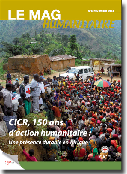 CICR : 150 ans d'action humanitaire en Afrique | | Action humanitaire dans le monde et ONG | Scoop.it