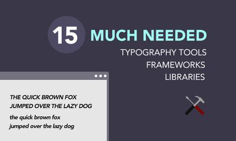 15 Super Useful Typography Tools and Frameworks | Bazaar | Scoop.it