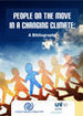 People on the Move in a Changing Climate: A Bibliography [ENG0227] - $0.00 : IOM Publications | adapting to climate change | Scoop.it