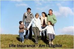Life Insurance - Am I Eligible?   Finance advice   Scoop.it