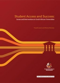 Inyathelo   The South African Institute for Advancement - New Report: Student Access and Success: Issues and Interventions in South African Universities.   Research Capacity-Building in Africa   Scoop.it