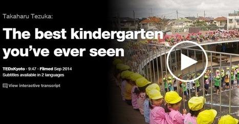 The best kindergarten you've ever seen | Ideas, Innovation & Start-ups | Scoop.it