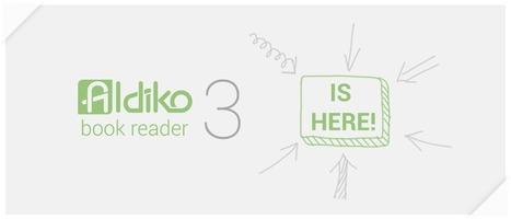 Aldiko™ - eBook Reader Application for Android | EduWeek2014 | Scoop.it