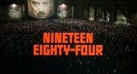 Mundo Fantasmo: 3458) 1984 de Orwell (28.3.2014) | Ficção científica literária | Scoop.it