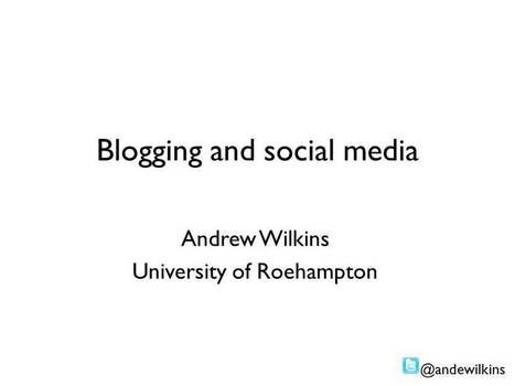 How researchers can benefit from blogging and other social media | Social Media for Researchers | Scoop.it
