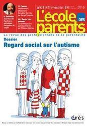 Regard social sur l'autisme, L'école des parents, n° 619, 2016/2 | Digital games for autistic children. Ressources numériques autisme | Scoop.it