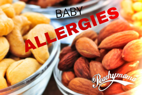"""Baby Allergies - """"Nutty"""" Study Has Mums Rethinking Their Diets   Peachymama   Great Reads   Scoop.it"""