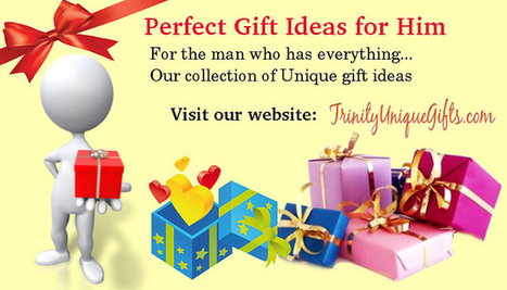 Perfect Gift Ideas for Him | Unique Gift Ideas | Scoop.it