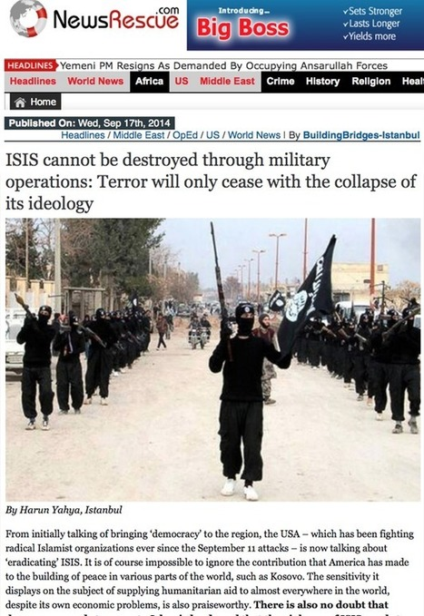 ISIS cannot be destroyed through military operations. Terror will only cease with the collapse of its ideology. - Harunyahya.com | KNOWING............. | Scoop.it