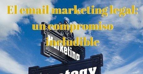 Los 10 mandamientos del email marketing legal y efectivo   GS Consulting. Internet   Scoop.it
