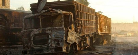 Syria: Attack on Aid Convoy Kills Twenty, Destroys Aid, And Obliterates US War Crimes in Support of ISIS-Daesh Terror Group? | Global politics | Scoop.it
