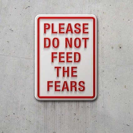 Are your Fears holding you back | Pure Leverage | Think and at like an Entrepreneur | Scoop.it