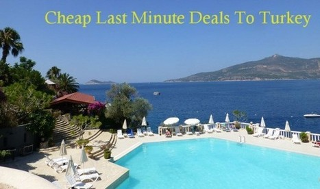last minute holiday to Turkey | package deals | Scoop.it