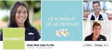 Le Club Med recrute également sur Facebook | Le club med recrute ! | Scoop.it