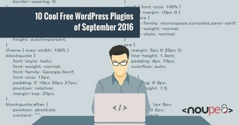 10 Cool Free WordPress Plugins of September 2016 | El Mundo del Diseño Gráfico | Scoop.it