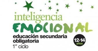 Inteligencia Emocional Completísimo programa de Educación Emocional ESO | Educacion, ecologia y TIC | Scoop.it