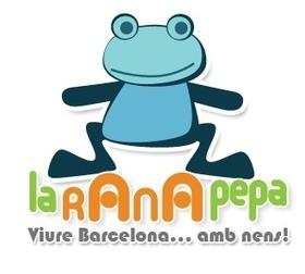 Agenda activitats infantils a Barcelona   La Rana Pepa   Activitats educatives en família   Scoop.it