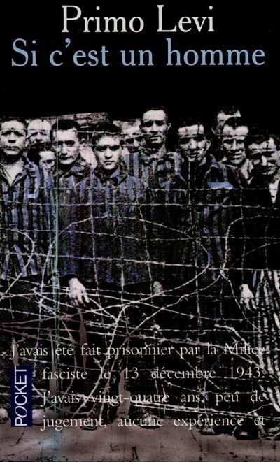 Texte extrait de l'oeuvre de Primo Levi : Si c'est un homme | La résistance : textes et chants | Scoop.it