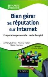 « Bien gérer sa réputation sur Internet » Notes de lecture 01   E-Réputation des marques et des personnes : mode d'emploi   Scoop.it