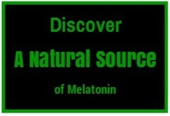 Discover A Natural Source Of Melatonin | Health and Wellness | Scoop.it