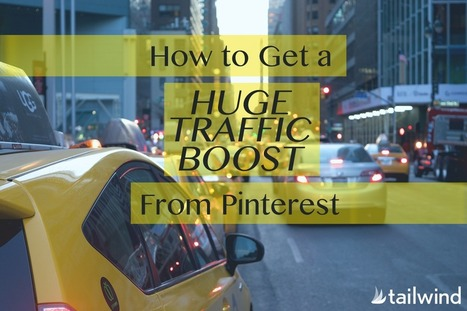 How to Get a Huge Traffic Boost From Pinterest | Social Media, Contents, Marketing and More | Scoop.it