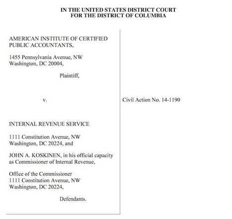 AICPA Files Lawsuit Against IRS To Stop New Tax Preparer Program - Forbes | Tax and Accounting | Scoop.it
