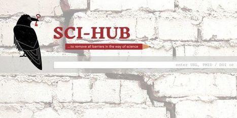 Sci-Hub, le Pirate Bay de la recherche scientifique, est de retour | Publication Scientifique - OpenAccess - Archive Ouverte | Scoop.it